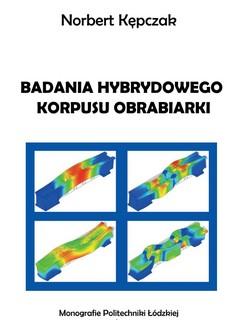 Badania hybrydowego korpusu obrabiarki
